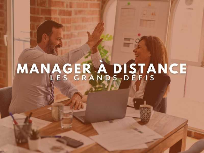 Manager à distance : les grands défis
